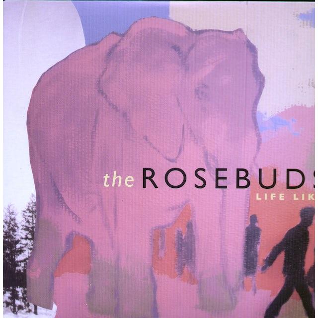 Rosebuds LIFE LIKE (Vinyl)