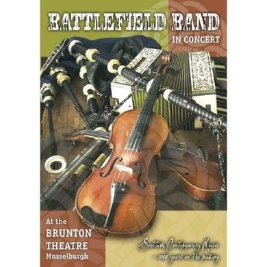 Battlefield Band LIVE IN CONCERT AT THE BRUNTON THEATRE DVD