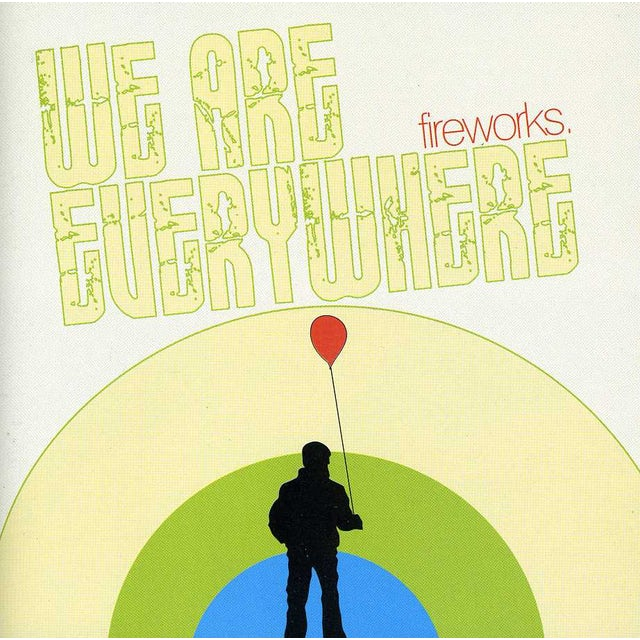 Fireworks WE ARE EVERYWHERE CD