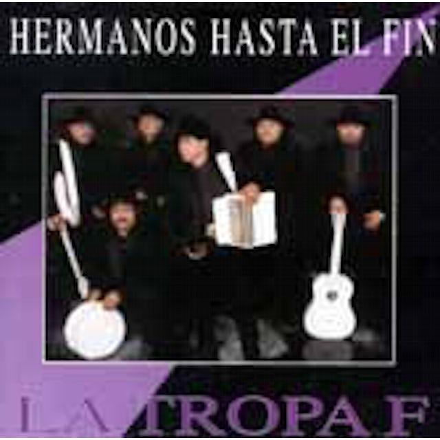 Tropa F HERMANOS HASTA EL FIN CD