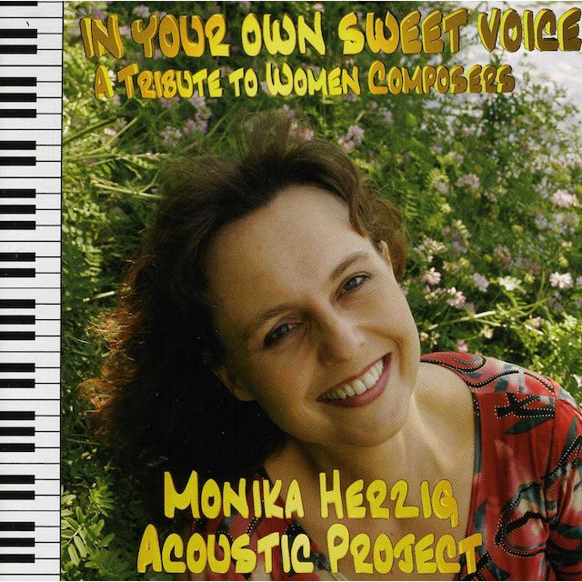 Monika Herzig IN YOUR OWN SWEET VOICE: A TRIBUTE TO WOMEN COMPOS CD