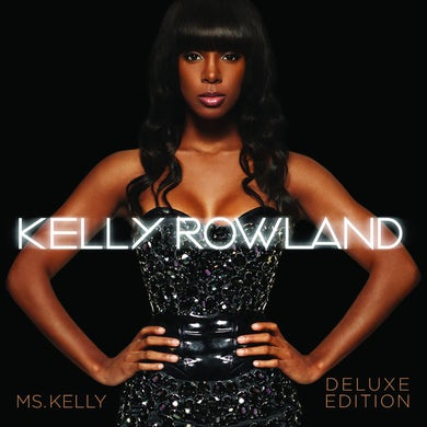 Kelly Rowland MS KELLY - DELUXE EDITION CD