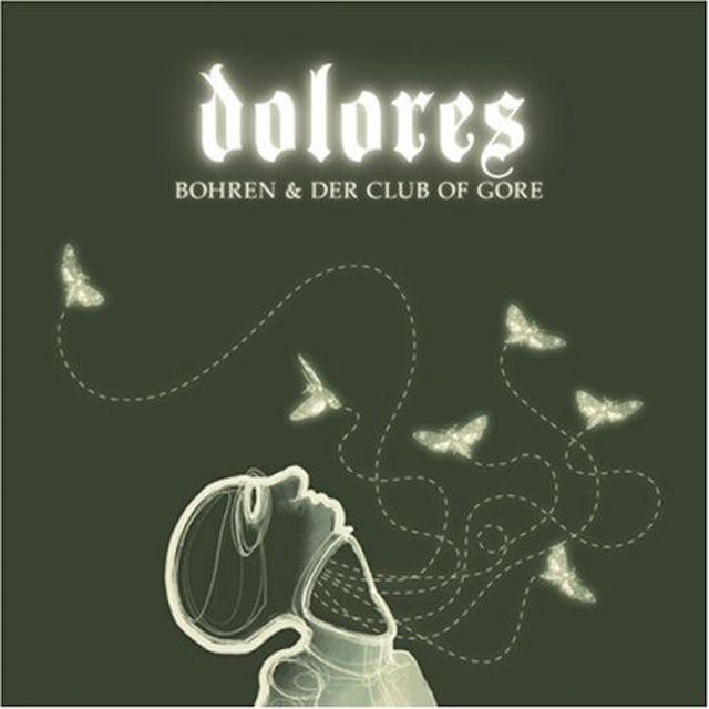 Bohren & Der Club Of Gore DOLORES CD