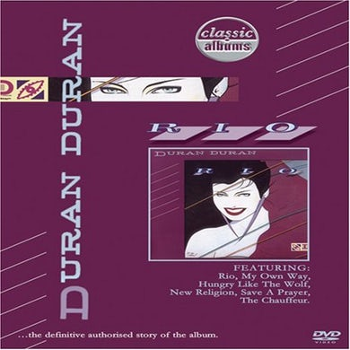 Duran Duran CLASSIC ALBUMS: RIO DVD