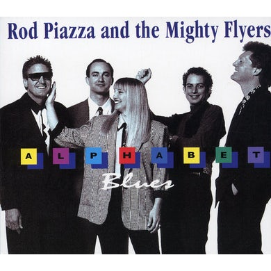 Rod Piazza & The Mighty Flyers ALPHABET BLUES CD