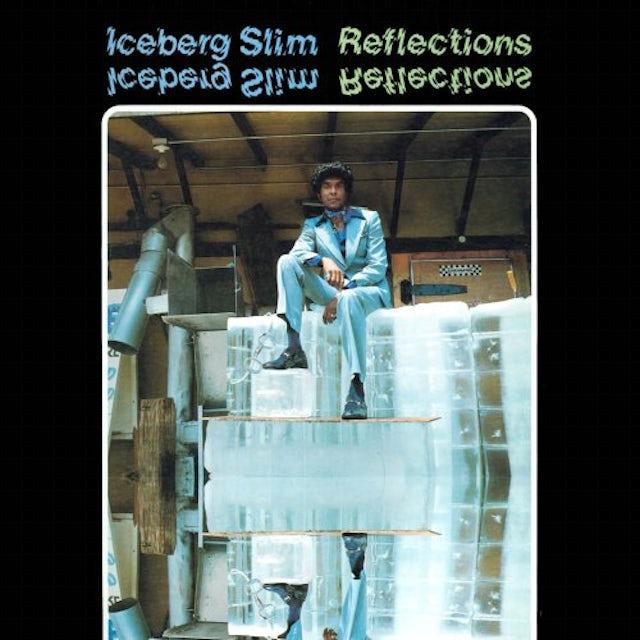 Iceberg Slim REFLECTIONS CD