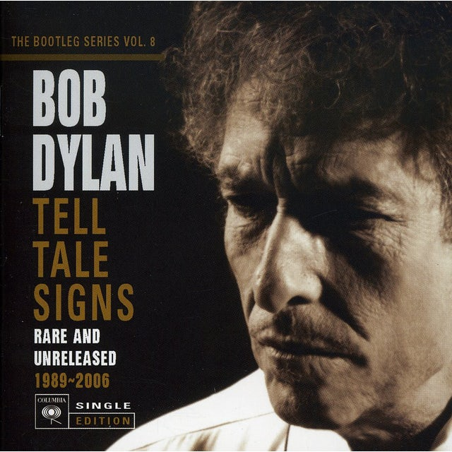 Bob Dylan TELL TALE SIGNS: BOOTLEG SERIES 8 CD