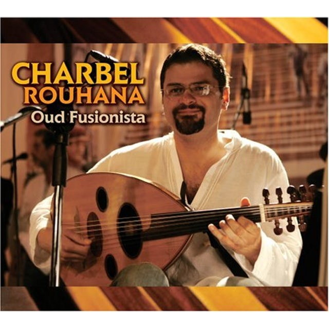 Charbel Rouhana OUD FUSIONISTA CD