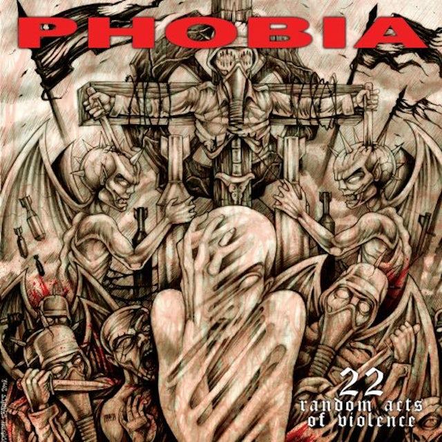 Phobia 22 RANDOM ACTS OF VIOLENCE CD