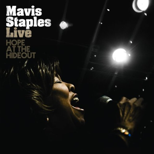 Mavis Staples LIVE: HOPE AT THE HIDEOUT CD