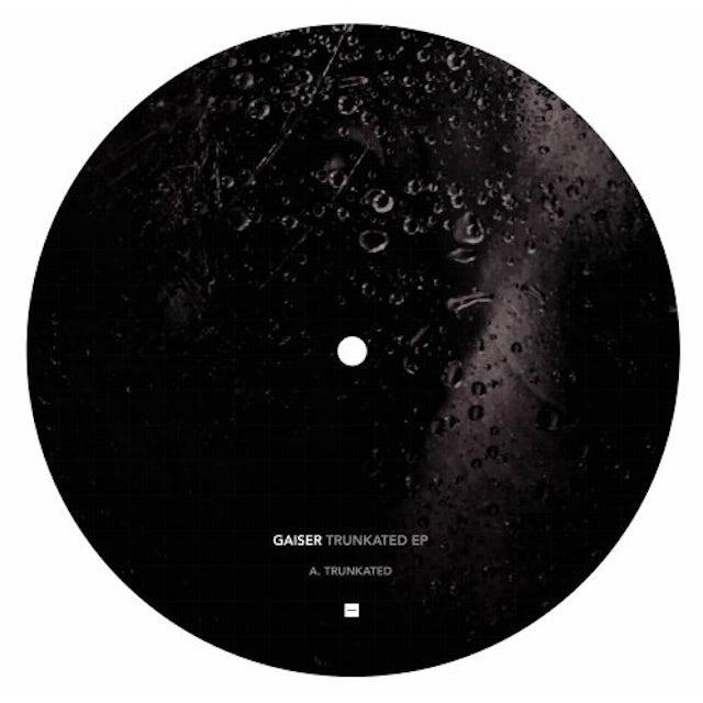 Gaiser TRUNKATED Vinyl Record