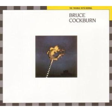 Bruce Cockburn TROUBLE WITH NORMAL CD