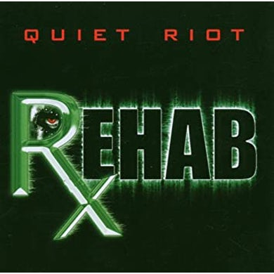 Quiet Riot REHAB CD