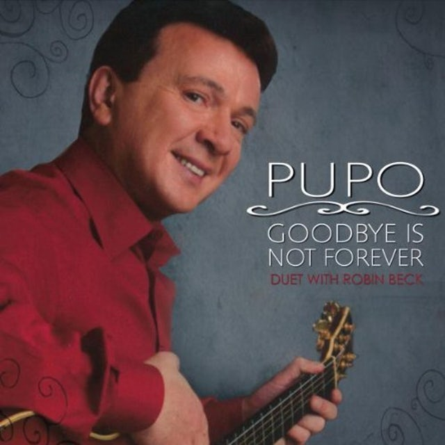 Pupo GOODBYE IS NOT FOREVER CD