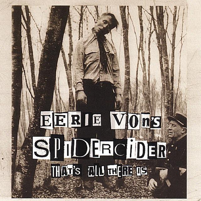 Eerie Von SPIDERCIDER CD