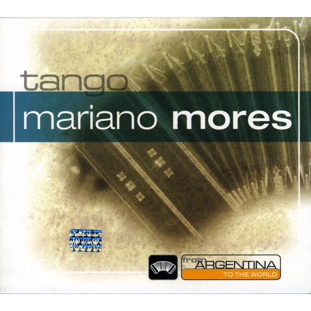 Mariano Mores FROM ARGENTINA TO THE WORLD CD
