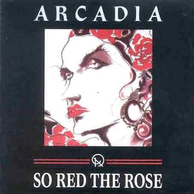 Arcadia SO RED THE ROSE CD