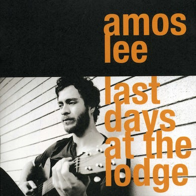 Amos Lee LAST DAY AT THE LODGE CD