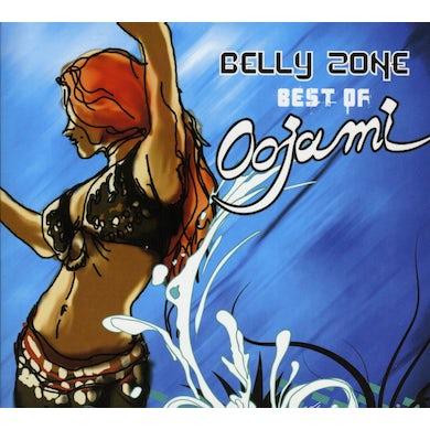 BELLY ZONE: BEST OF OOJAMI CD