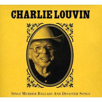 Charlie Louvin SINGS MURDER BALLADS & DISASTER SONGS CD