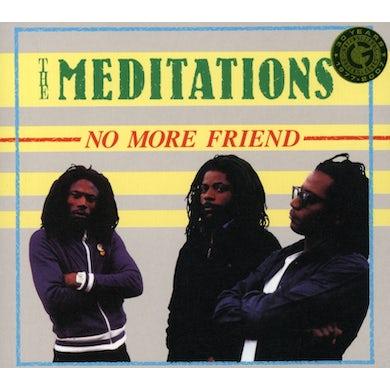 Meditations NO MORE FRIEND CD