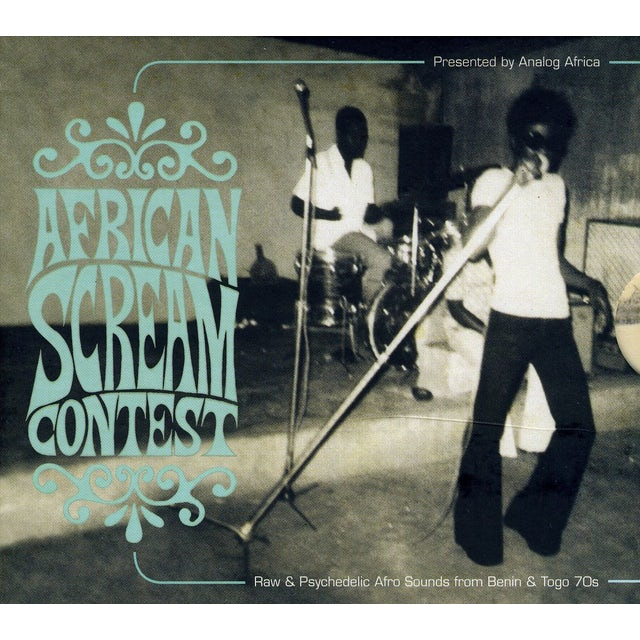 African Scream Contest: Raw & Psychedelic Afro CD