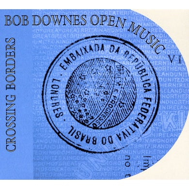 Bob Downes CROSSING BORDERS CD