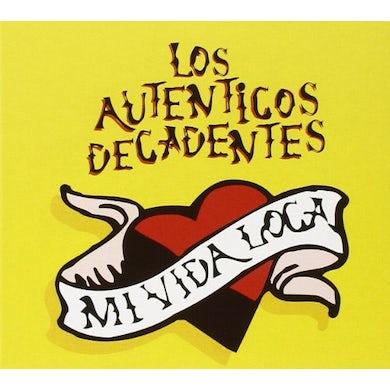 Los Autenticos Decadentes MI VIDA LOCA CD