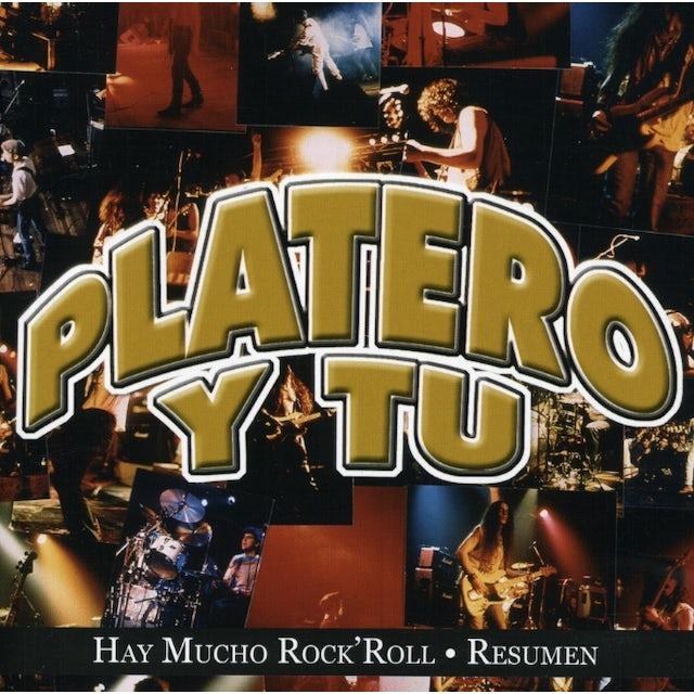 Platero y Tu HAY MUCHO ROCK N ROLL: RESUMEN CD