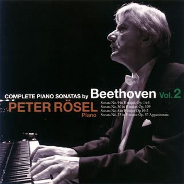 Peter Rosel BEETHOVEN PIANO SONATA II: #9, 30, 6, 23 CD