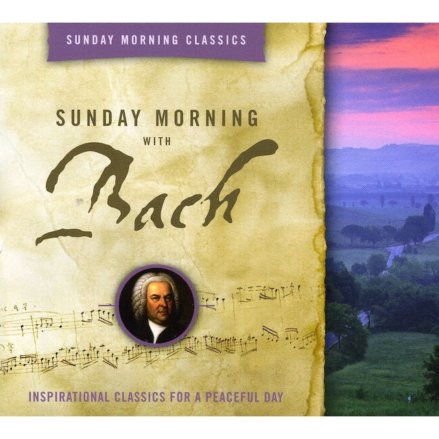J.S. Bach SUNDAY MORNING WITH BACH: CLASSICS FOR A PEACEFUL CD
