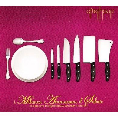 Afterhours I MILANESI AMMAZZANO IL SABATO CD