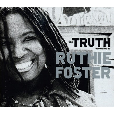 TRUTH ACCORDING TO RUTHIE FOSTER CD