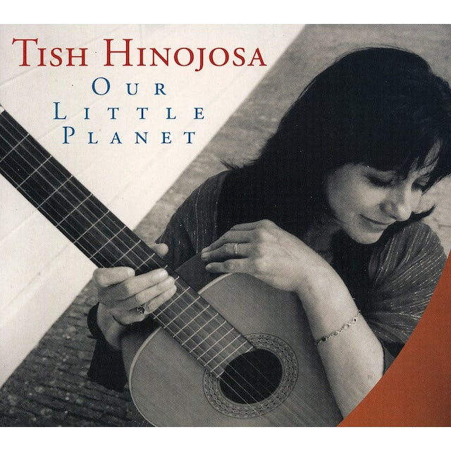 Tish Hinojosa OUR LITTLE PLANET CD