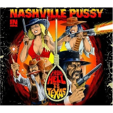 Nashville Pussy FROM HELL TO TEXAS CD