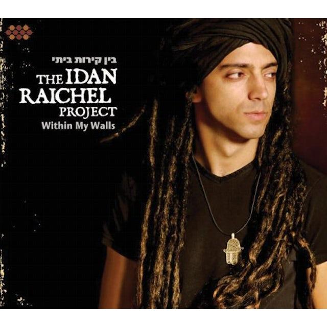 The Idan Raichel Project WITHIN MY WALLS CD