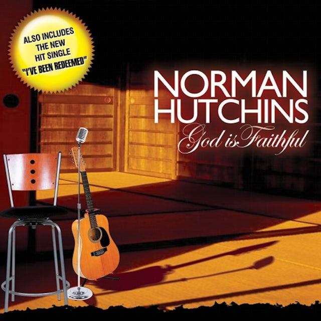 Norman Hutchins GOD IS FAITHFUL CD