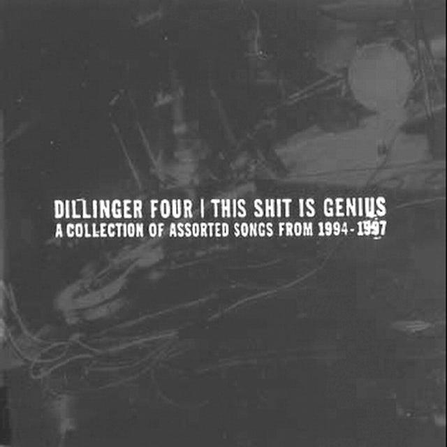 Dillinger Four THIS SHIT IS GENIUS Vinyl Record