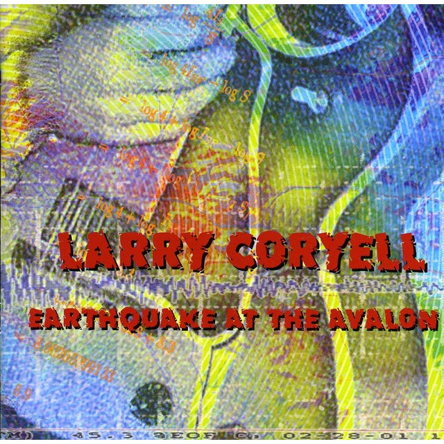 Larry Coryell EARTHQUAKE AT THE AVALON CD