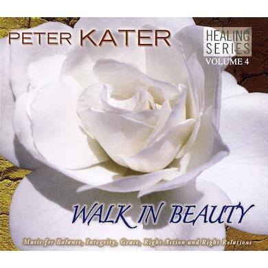 Peter Kater HEALING SERIES 4: WALK IN BEAUTY CD