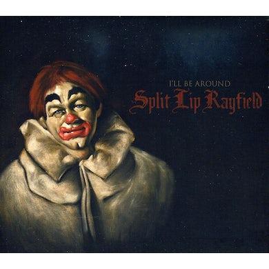 Split Lip Rayfield I'LL BE AROUND CD