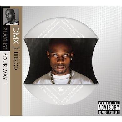 Dmx PLAYLIST YOUR WAY CD