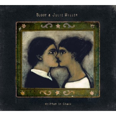 Buddy Miller & Julie WRITTEN IN CHALK CD