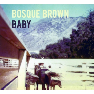 Bosque Brown BABY CD