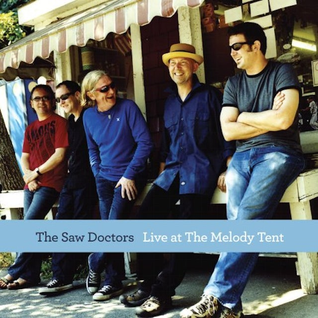 Saw Doctors LIVE AT THE MELODY TENT CD