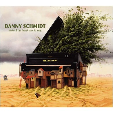 Danny Schmidt INSTEAD THE FOREST ROSE TO SING CD