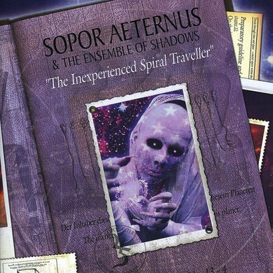 Sopor Aeternus & The Ensemble Of Shadows INEXPERIENCED SPIRAL TRAVELLER CD