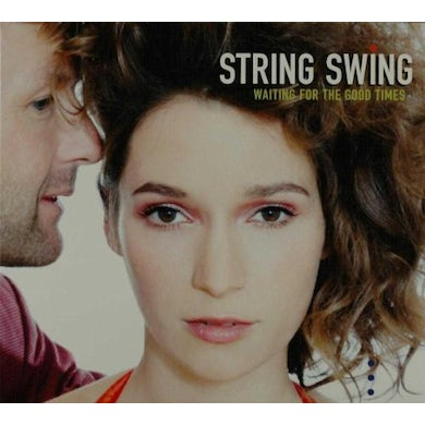 String Swing WAITING FOR THE GOOD TIMES CD