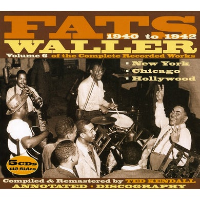 Fats Waller 1940 TO 1942 6 OF THE COMPLETE RECORDED WORKS CD