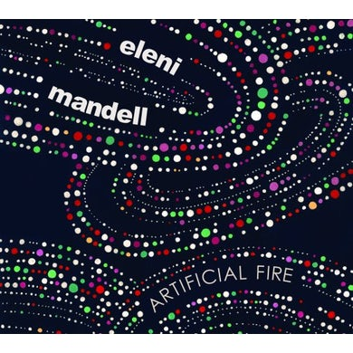 Eleni Mandell ARTIFICIAL FIRE Vinyl Record